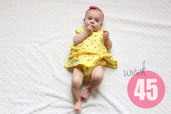 Weekly Baby Picture / Week 45